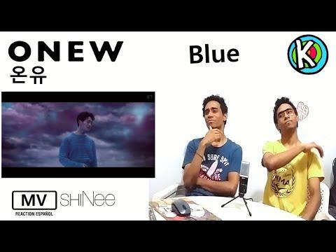ONEW - Blue [MV REACTION EN ESPAÑOL]