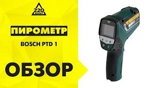Обзор Пирометр (термодетектор) BOSCH PTD 1