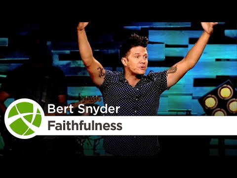 Finding Faith While Drowning in Pain | Fruit of the Spirit: Faithfulness | Bert Snyder