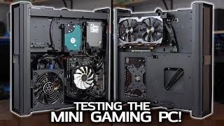 Testing the Mini -ITX Gaming & Streaming PC!