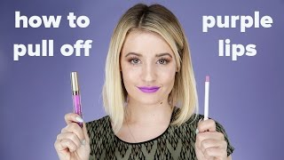 How to Pull Off Purple Lipstick in Real Life | Style Survival