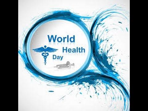 world health day   7th april 2016   what health world
