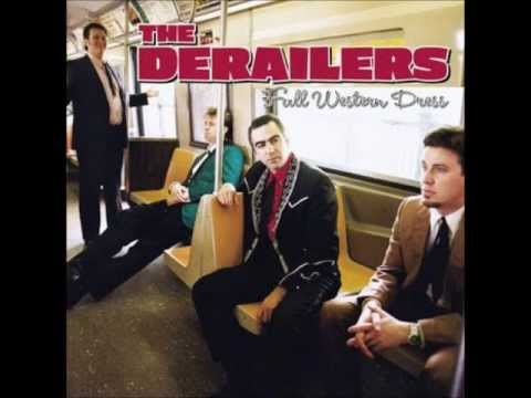 The Derailers - Long On Love