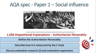 Authoritarian Personality, Dispositional Obedience - Social Influence (1.03d) Psychology AQA paper 1