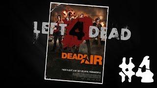 Left 4 Dead [Dead Air] #4 1/2 (Mr.Noob Grammar)
