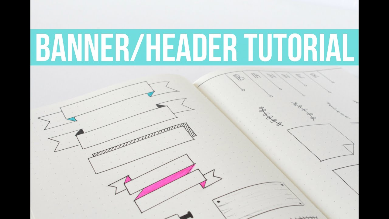 BULLET JOURNAL BANNERS HEADERS TUTORIAL