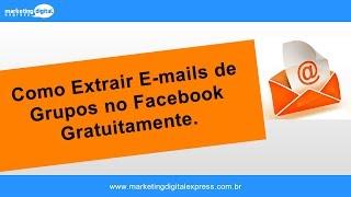 (Segmentação) Como Extrair E-mails de Grupos e Criar Listas no Facebook Gratuitamente - MKDExpress