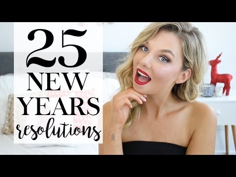 25 New Years Resolutions - Real 2017 Goals To Be Healthier & Happier
