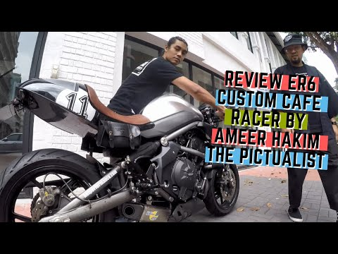 REVIEW ER6 CUSTOM CAFE RACER BY AMEER HAKIM THE PICTUALIST & PEKENA NASI LEMAK TANGLIN