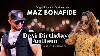 Maz Bonafide | DESI BIRTHDAY ANTHEM (Official video) | Romaisa Khan | Punjabi song | Mian Sunny