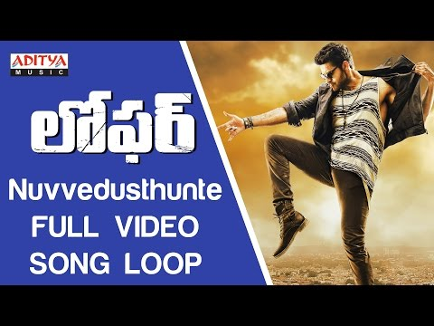 Nuvvedusthunte Full Video Song ★Loop★|| Loafer Video Songs || VarunTej,Disha Patani,Puri Jagannadh