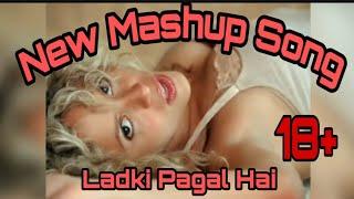 Badshaha New Mashup | Ladki Pagal Hai|Badshah Song#NewSong#punjabisong #Badshah#mixingvideos #mashup