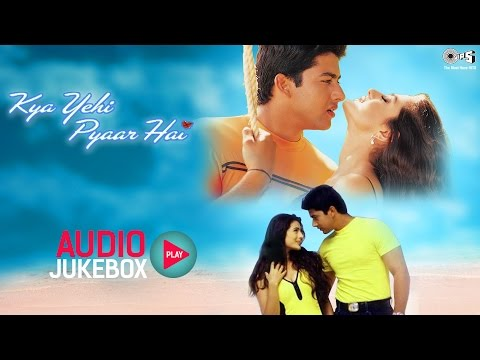 Kya Yehi Pyaar Hai Audio Songs Jukebox  Ameesha Patel, Aftab Shivdasani  Superhit Hindi Songs
