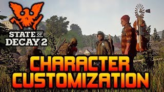 "State of Decay 2 ""HOW CHARACTER"