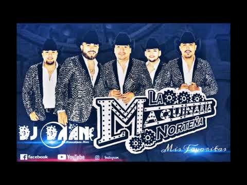 Download Mis Favoritas - La Maquinaria Norteña Mega Mix 2018 -19
