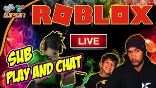 🔥ROBLOX 💯 LIVE Stream Now - Subscriber Chat and Play (12-11-17)