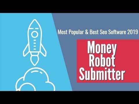 Best SEO Software 2019 | Money Robot Submitter 🔥🔥🔥