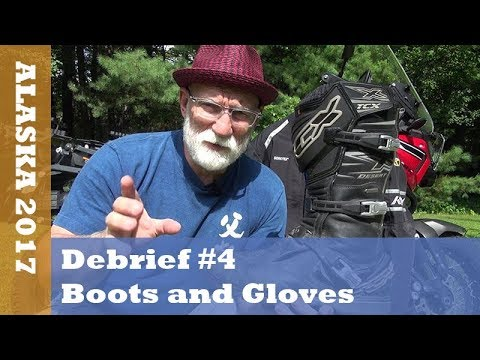 Alaska 2017, Debrief #4, Boots and Gloves