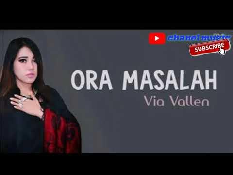 Via Vallen - Ora Masalah || Dangdut koplo terbaru indonesia