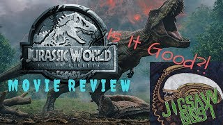Jurassic World: Fallen Kingdom Review // Things I Liked, & One Thing I Hated!
