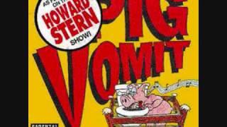 pig vomit she had her period