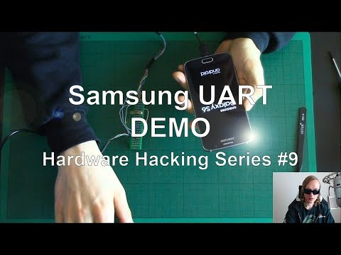 Samsung UART - DEMO - Hardware Hacking Series #9