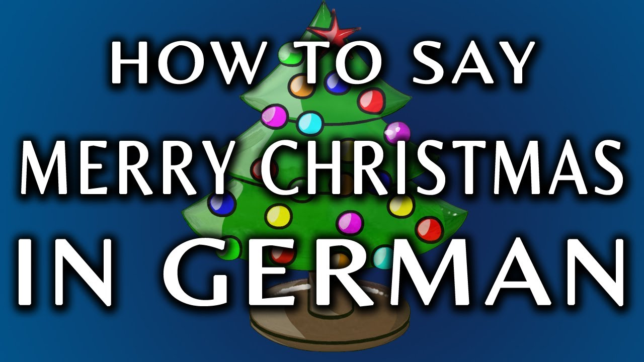 how to say merry christmas in german youtube - How Do You Say Merry Christmas In Greek
