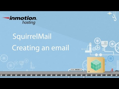 SquirrelMail Tutorial Series 2 of 12 - How to Create an Email