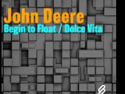 John Deere 'Begin To Float'