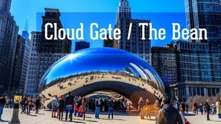 Город Чикаго. Достопримечательности Чикаго - Клауд Гейт Чикаго(Город Чикаго. Достопримечательности Чикаго - Клауд Гейт Чикаго / Cloud Gate / The Bean Chicago.
