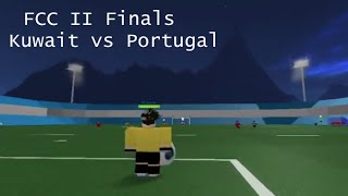 Finales DE la FCC II - Koweït vs Portugal - Buts - Faits saillants (ROBLOX)