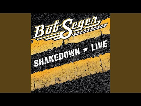 Chad Tyson - Bob Seger Releases Live Version of Shakedown