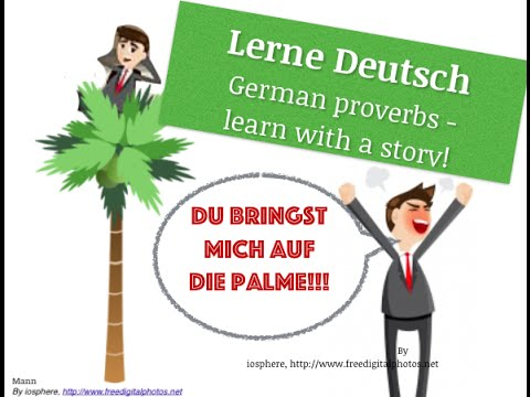 Free German class: German proverbs 1 | deutsche Sprichwörter