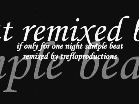 if only for one night (let me hold you) sample beat remix