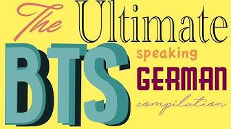 Ultimate BTS speaking German compilation