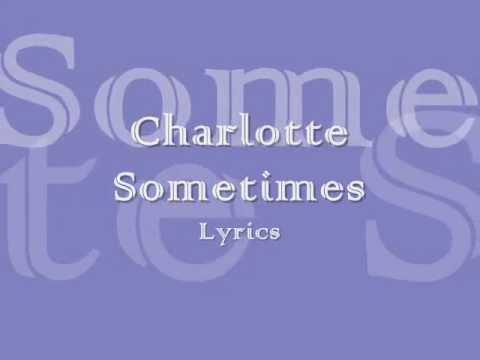 The Cure - Charlotte Sometimes Lyrics