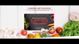 Candida diet Solution Review- How To Get Rid Of Chronic Candida Yeast Infection?