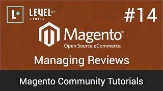 Magento Community Tutorials #14 - Managing Reviews