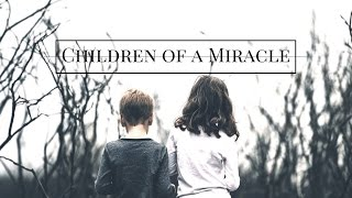 Children Of A Miracle Don Diablo MARNIK Lyrics Video