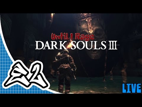 Noob Plays Dark Souls 3 (PC) Livestream Ep.2 - Super Hot Fire!