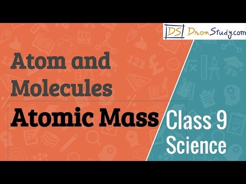Atomic Mass - Atom and Molecules  : CBSE Class 9  IX Science