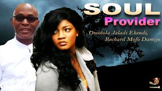 Soul Provider Season 1 - Latest Nigerian Nollywood Movie