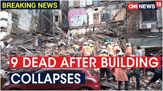 Heavy Rain Lashes Mumbai, 9 Dead After A Building Collapses In CST | CNN News18