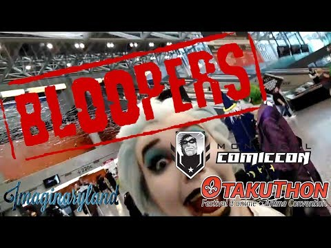 Bloopers Comiccon AND Otakuthon