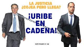 La justicia ¿cojea pero llega? ¡U...