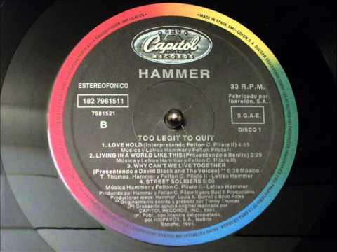 Hammer Too Legit To Quit