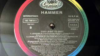 Hammer Too Legit To Quit