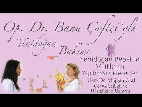 Yenidoğan Bebeğe Mutlaka Yapılması Gerekenler - Uzm.Dr. Müjgan Oral