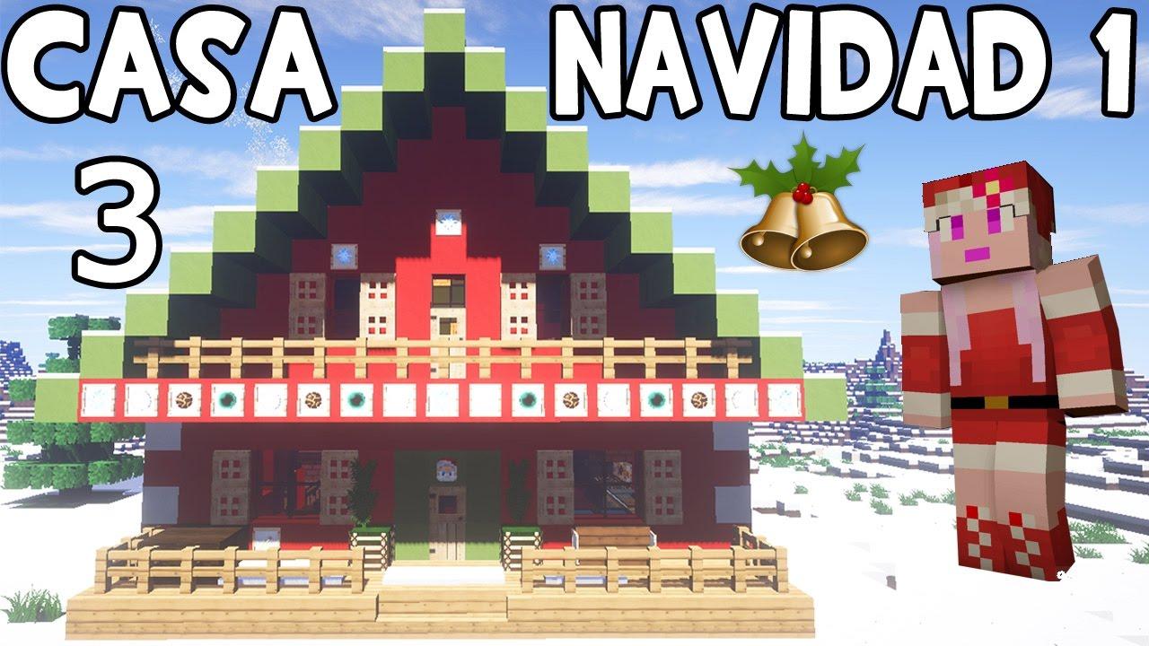 Casa navide a 1 en minecraft parte 3 c mo hacer y for Blancana y mirote minecraft