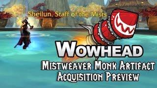 Mistweaver Monk Artifact Acquisition Preview